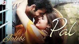#Pal Song | Feat- #Arijit_Singh & Shreya Ghoshal |  |Movie-Jalebi|