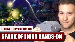 Spark of Light for Daydream VR Hands-On Review - Let There Be Light!