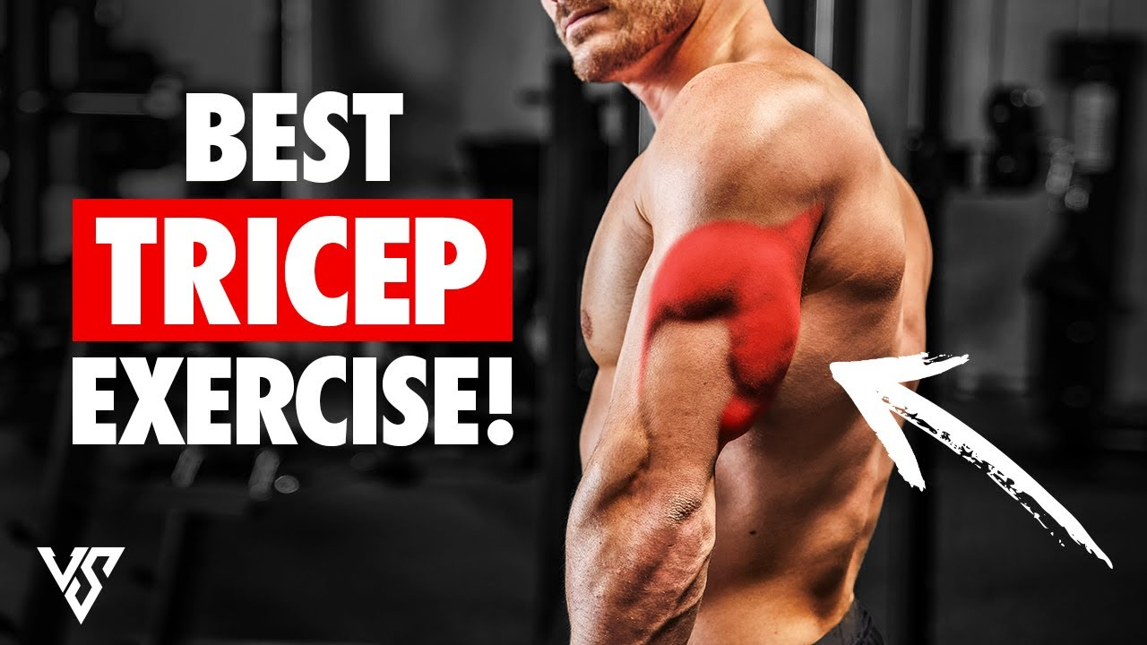 Best Exercise For Bigger Triceps