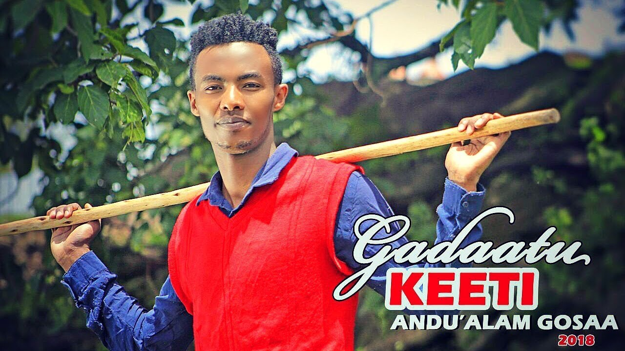 Download Andu'alam Gosaa -  GADAATU KEETI - New Ethiopian Oromo Music 2018 (Official Video)
