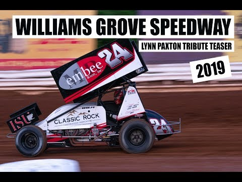 Williams Grove Speedway - Lynn Paxton Tribute - May 24th, 2019