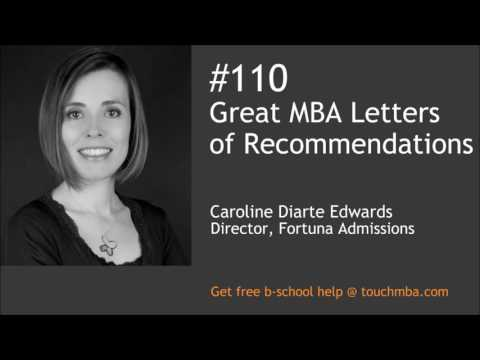 Great MBA Letters of Recommendations with Caroline Diarte-Edwards