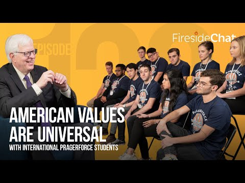 Fireside Chat Ep. 120 — American Values Are Universal With International PragerFORCE Students