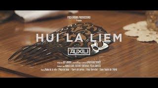 AUXILI - Hui la liem (Videoclip oficial)