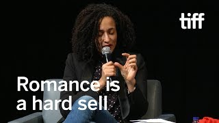 Romance is a Hard Sell | Zadie Smith | TIFF 2017