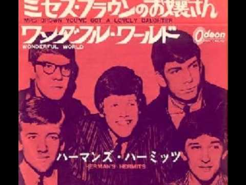 Hermans Hermits - Mrs.Brown You've Got A Lovely Daughter  (Rare 'Mono-to-Stereo' Mix  1965)
