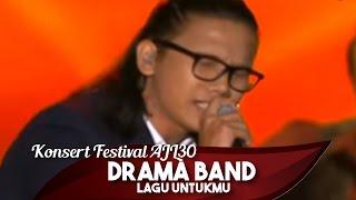 Konsert Festival AJL30 | Drama Band  | Lagu untukmu