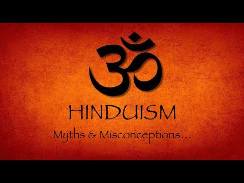 Hinduism - 12 Most Common Myths And Misconceptions