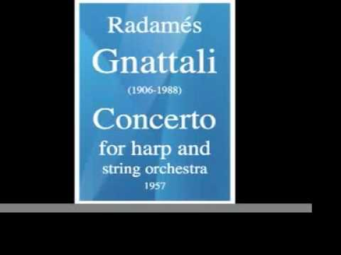 Radamés Gnattali (1906-1988) : Concerto for harp and String orchestra (1957)