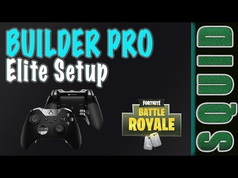 Elite Controller Setup For Builder Pro Controls Fortnite Youtube
