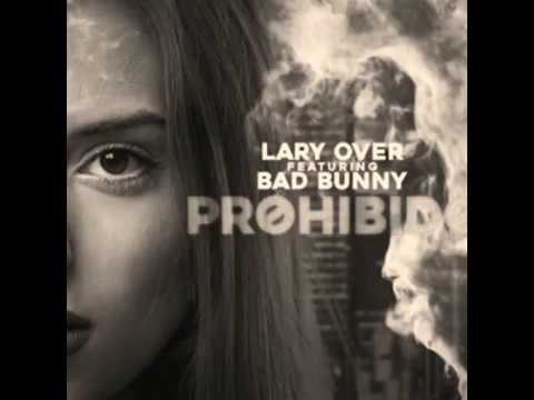 "Bad Bunny ft Lary Over "" Prohibido ""  ( Audio Oficial )"