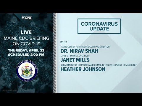 Maine Coronavirus COVID-19 Briefing: Thursday, April 23, 2020