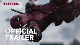 Deadpool | Official Trailer [HD] | 20th Century Fox South Africa