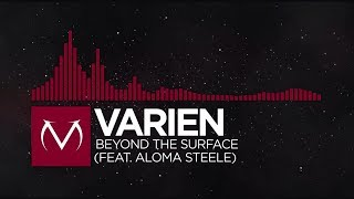 [Trap] - Varien - Beyond The Surface (feat. Aloma Steele) [Free Download]
