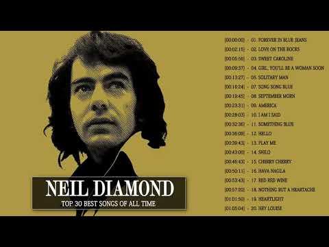Neil Diamond Greatest Hits 2018 - Top Best Song Of Neil Diamond