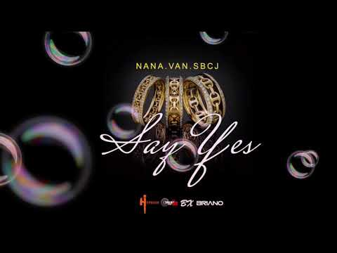 Nana & SBCJ -SAY YES # heaven boy