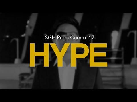 LSGH Prom 2017: Hype