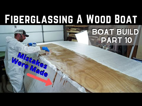 Wooden Boat Build // Part 10: Fiberglassing The Hull / Learn From My Mistakes!!!