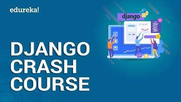 Python Django Tutorial   Learn Python Django In 3 Hours   Python Web Development   Edureka