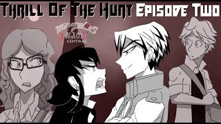 [COMIC DUB] Thrill Of The Hunt - Chapter 2 Episode 2 (Miraculo…