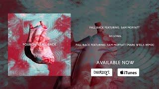 Poupon feat Sam Moffat - Fall Back (Mark Wells Remix)