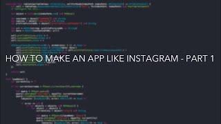 iOS Swift Tutorial: Make an App Like Instagram - Part 1