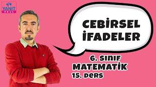 Cebirsel İfadeler | 6. Sınıf Matematik Konu Anlatımları