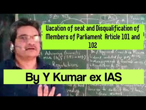 Disqualification of members of Parliament-Vacation of seat - Indian Polity