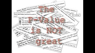 The P-Value is not Great!