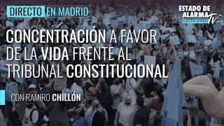 🔴 DIRECTO | Concentración a favor de la vida frente al Tribunal Constitucional