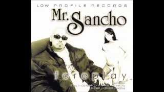 Mr.Sancho - I Stay Ridin(Ft O.G.Playboy,Lil Bandit