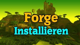 Minecraft Forge Installieren  1.11.12 , 1.10.2 , 1.9 , 1.8 , 1.7.10 ( Deutsch )