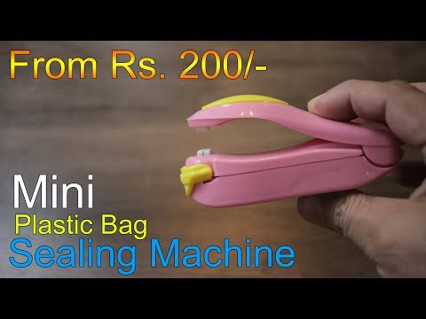 Household Plastic bag Mini Heat Sealing Machine for just Rs. 200 to 300
