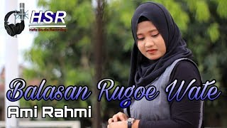 Download lagu Balasan Rugoe Wate - Ami Rahmi (Official Musik dan Video)