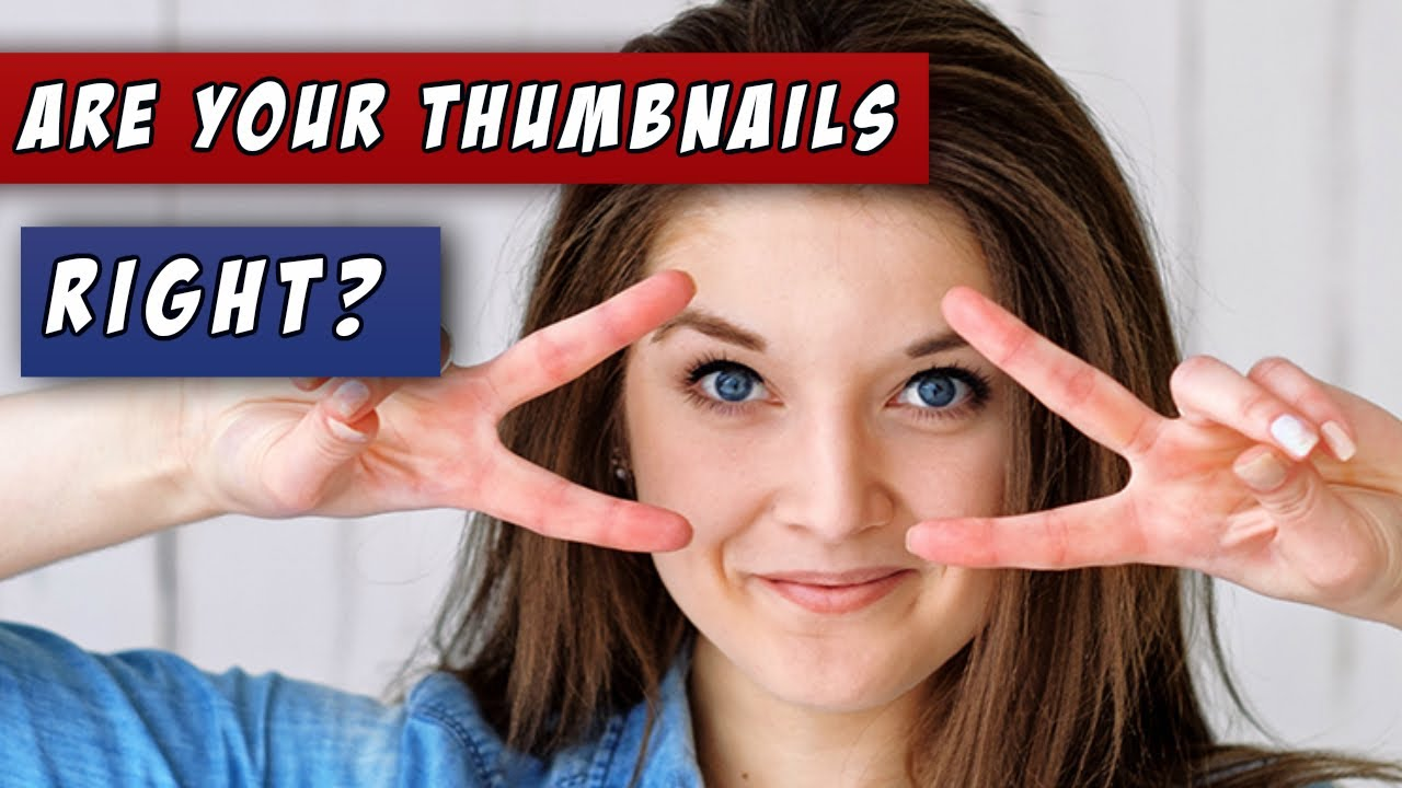 thumbnail-tutorial-your-thumbnails-are-all-wrong-must-see