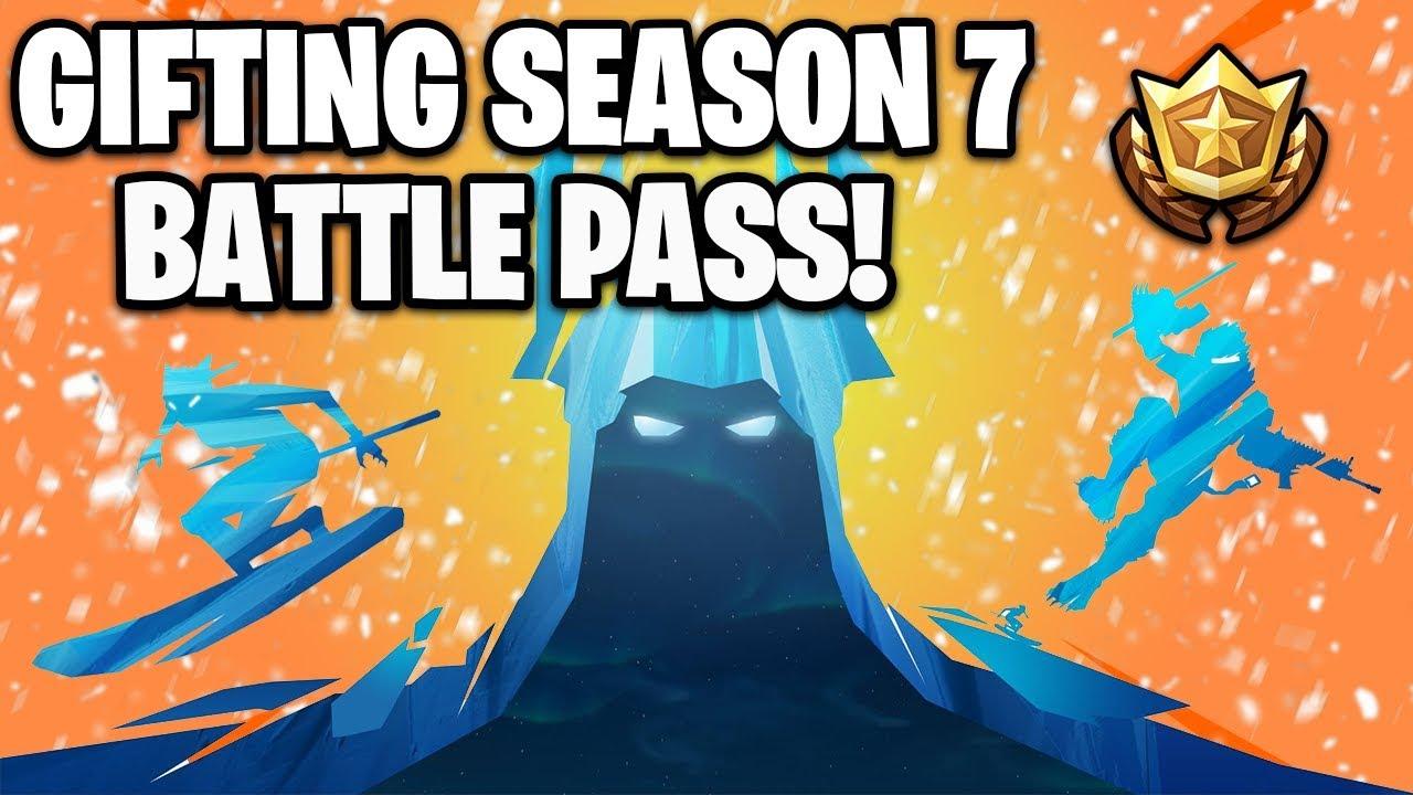 GIFTING SEASON 7 BATTLE PASS TO SUBSCRIBERS! (Fortnite ...
