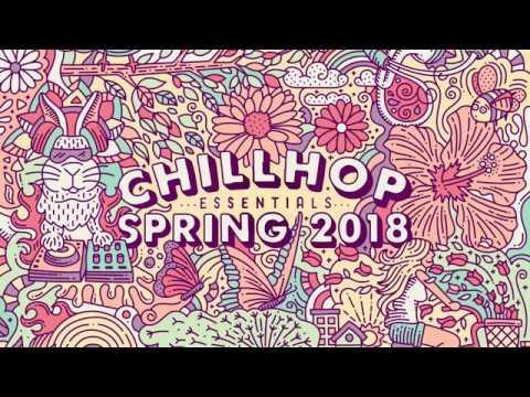 🌸 Chillhop Essentials Spring 2018 • beats & lofi hiphop