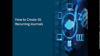 How to Create GL Recurring Journal