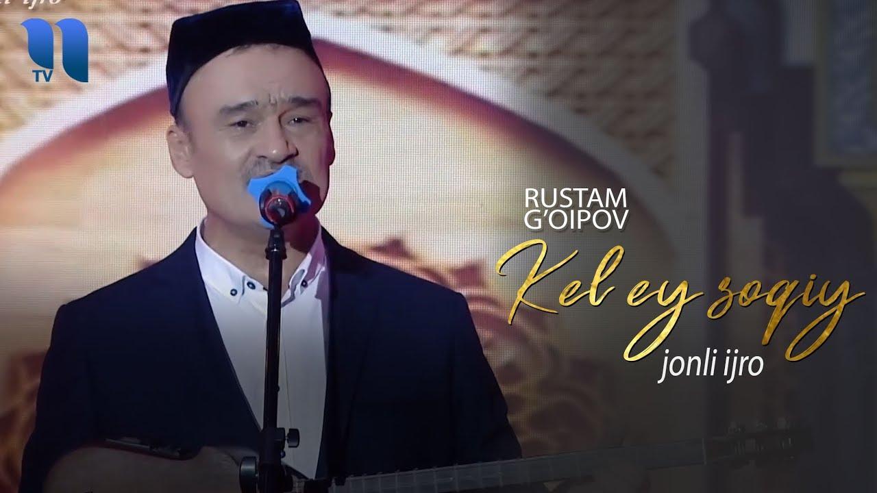 Rustam G'oipov - Kel ey soqiy (jonli ijro) | Рустам Гоипов - Кел эй сокий (жонли ижро)