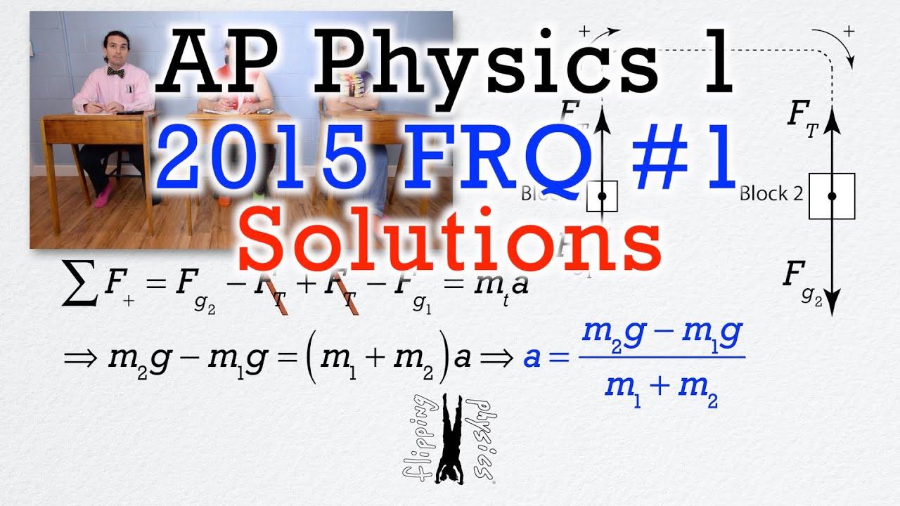 #1 Free Response Question - AP Physics 1 - 2015 Exam Solutions