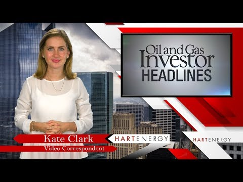 Headlines by Oil and Gas Investor week of 08-11-17