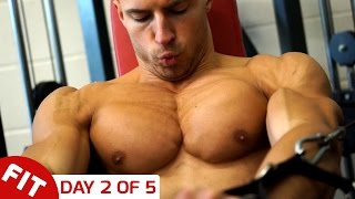 GET A CHEST LIKE MIKE THURSTON - DAY 2