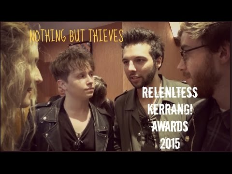 Sophie Eggleton chats to Nothing But Thieves at the Kerrang! Awards 2015