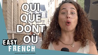 Make Complex Sentences iฑ French Using Qui, Que, Dont, Où | Super Easy French 102