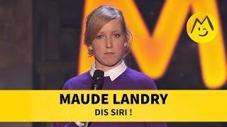 Maude Landry - Dis Siri !