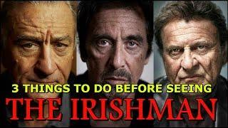 3 things you should do BEFORE seeing The Irishman