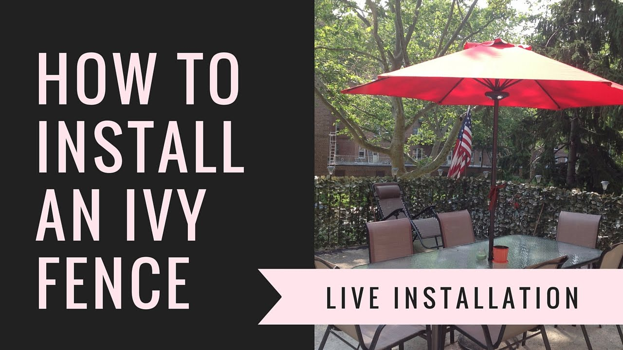 How To Install Faux Ivy Privacy Fence Screen Youtube
