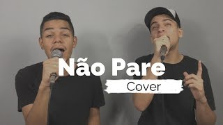 Não Pare - Midian Lima (Cover Ello G2)