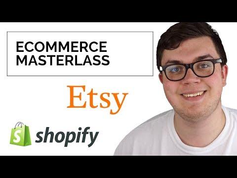 E-Commerce Masterclass: Etsy + SHOPIFY - Schnellstart für deinen eigenen Shop