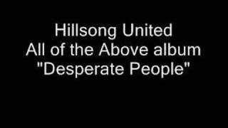 "Hillsong United: ""Desperate People"""